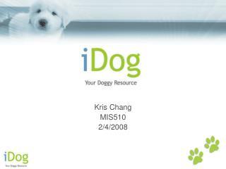 Kris Chang MIS510 2/4/2008