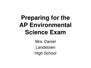 Preparing for the  AP Environmental Science Exam