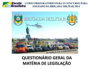 QUESTIONÁRIO GERAL DA  MATÉRIA DE LEGISLAÇÃO