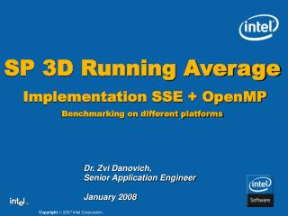 SP 3D Running Average  Implementation SSE + OpenMP Benchmarking on different platforms
