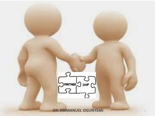 DR. EMMANUEL OGUNYEMI President, Life Builders Ministries International