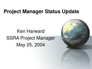 Project Manager Status Update