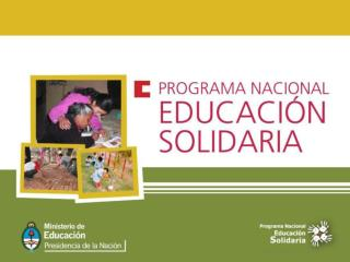 EXPERIENCIAS EDUCATIVAS SOLIDARIAS DOCUMENTADAS 25.138 experiencias  educativas  solidarias