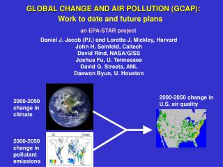 GLOBAL CHANGE AND AIR POLLUTION (GCAP):