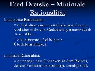 Fred Dretske – Minimale Rationalität