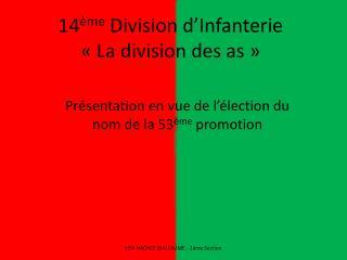 14 ème  Division d'Infanterie «La division des as»