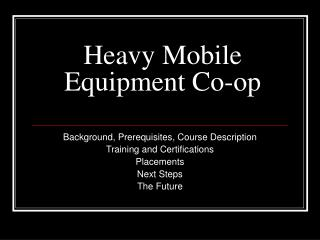 Heavy Mobile Equipment Co-op