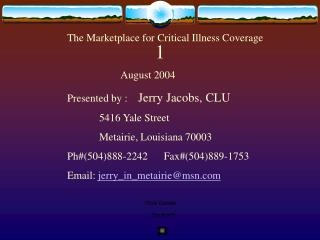 The Marketplace for Critical Illness Coverage