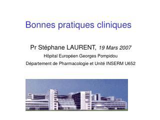 Pr Stéphane LAURENT,  19 Mars 2007 Hôpital Européen Georges Pompidou