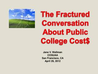 The Fractured Conversation About Public College Cost$