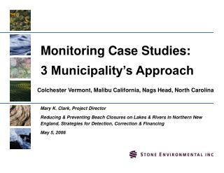 Monitoring Case Studies: 3 Municipality's Approach