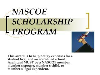 NASCOE SCHOLARSHIP PROGRAM