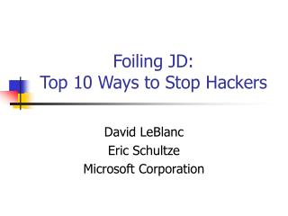 Foiling JD:  Top 10 Ways to Stop Hackers