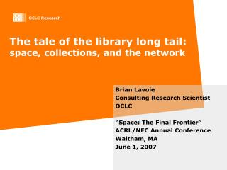 The tale of the library long tail: space, collections, and the network