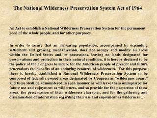 The National Wilderness Preservation System Act of 1964
