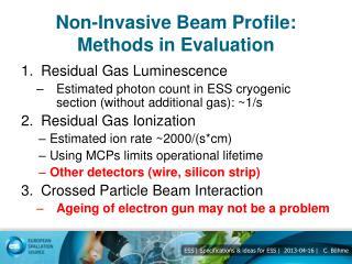 Non-Invasive Beam Profile: Methods in Evaluation