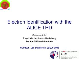 Electron Identification with the ALICE TRD