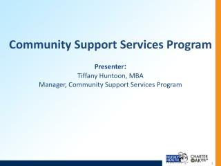 Community Support Services Program