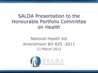 SALDA Presentation to the Honourable Portfolio Committee on Health