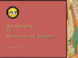 Soil Sampling for Home Lawns & Gardens