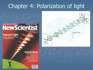 Chapter 4: Polarization of light