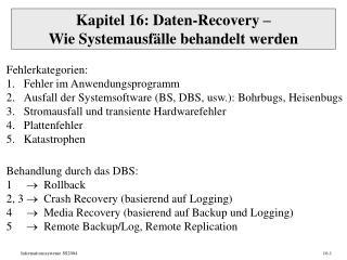 Kapitel 16: Daten-Recovery – Wie Systemausfälle behandelt werden