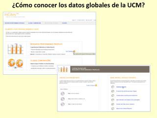 �C�mo conocer los datos globales de la UCM?
