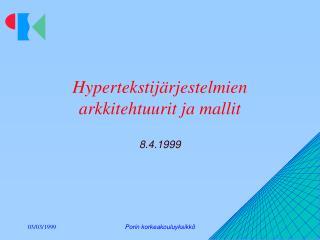 Hypertekstijärjestelmien arkkitehtuurit ja mallit