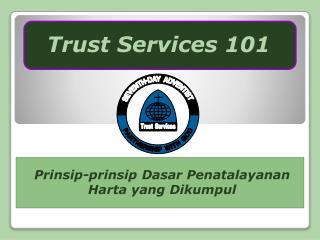Prinsip-prinsip Dasar Penatalayanan Harta yang Dikumpul