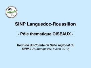 SINP Languedoc-Roussillon  - Pôle thématique OISEAUX -
