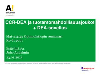 CCR-DEA  ja tuotantomahdollisuusjoukot + DEA-sovellus