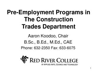 Pre-Employment Programs in  The Construction Trades Department