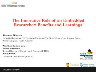The Innovative Role of an Embedded Researcher: Benefits and  Learnings Shannon Winters