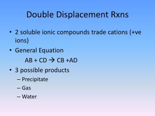 Double Displacement Rxns