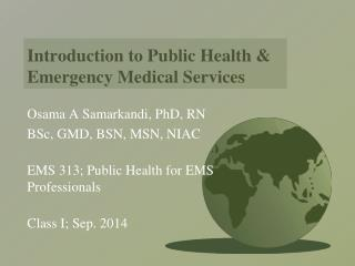 Introduction to Public Health &  Emergency Medical Services