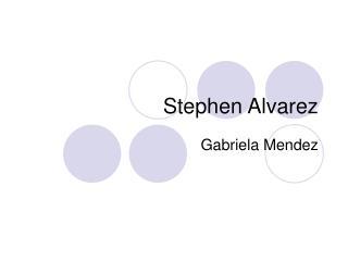Stephen Alvarez