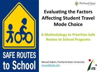 Evaluating the Factors Affecting Student Travel Mode Choice