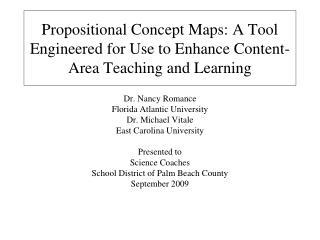 Dr. Nancy Romance Florida Atlantic University Dr. Michael Vitale East Carolina University