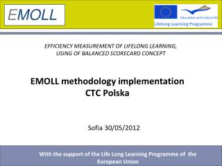 EMOLL methodology implementation  CTC Polska
