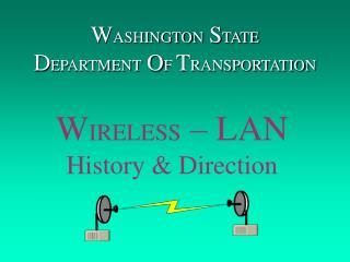 W ASHINGTON  S TATE D EPARTMENT O F  T RANSPORTATION
