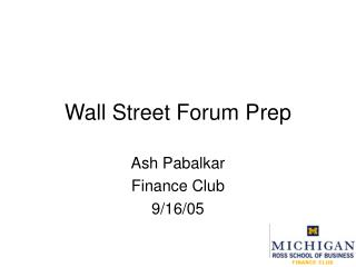 Wall Street Forum Prep