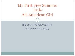 My First Free Summer Exile All-American Girl