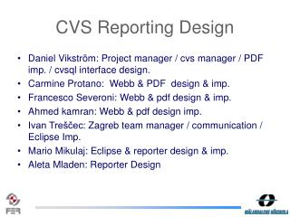 CVS Reporting Design