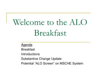 Welcome to the ALO Breakfast