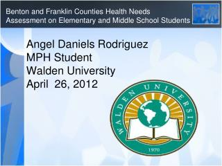 Benton and Franklin Counties Health Needs  Assessment on Elementary and Middle School Students