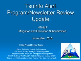 TsuInfo Alert Program/Newsletter Review Update