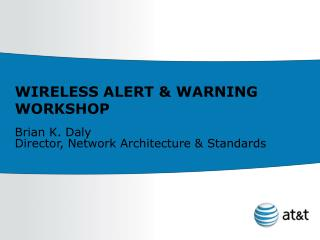 WIRELESS ALERT & WARNING WORKSHOP