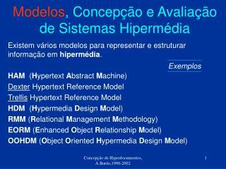 Modelos , Concepção e Avaliação de Sistemas Hipermédia