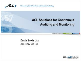 ACL Solutions for Continuous Auditing and Monitoring