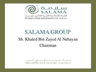 SALAMA GROUP